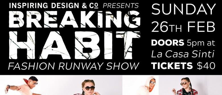 Breaking Habit Fashion Runway