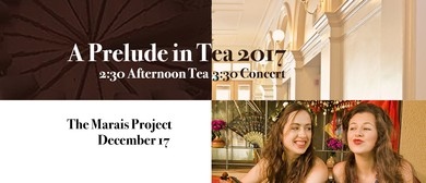 The Marais Project – Prelude In Tea Concert