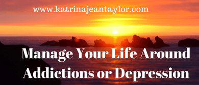 Manage Your Life Around People With Addictions Or Depression
