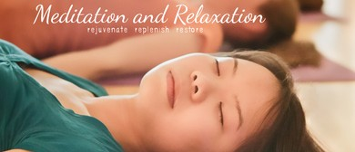Meditatiion and Relaxation