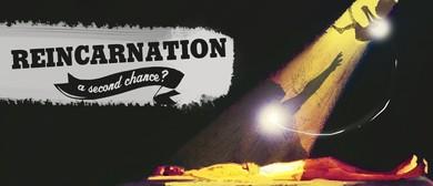 Reincarnation – A Second Chance