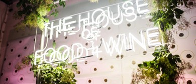 House of Food and Wine – Melbourne Food & Wine Fest  2017