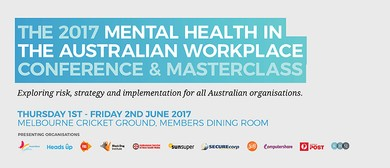 Mental Health In the Workplace Conference and Masterclass