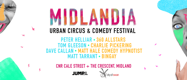 Midlandia – Urban Circus and Comedy Festival