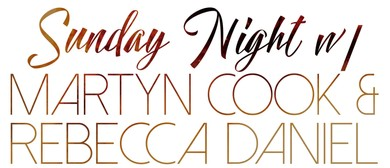 Sunday Night With Martyn Cook and Rebecca Daniel