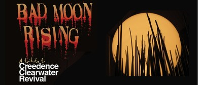 Bad Moon Rising – A Tribute to Creedence Clearwater Revival