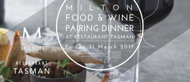 Milton Food and Wine Pairing Dinner