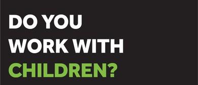 Child Safe Organisation Workshop