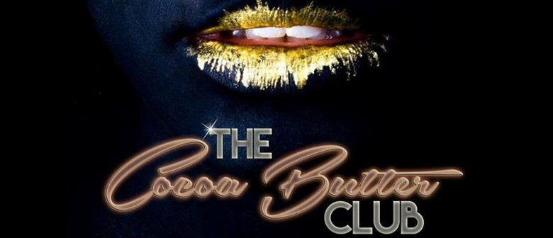 Cocoa Butter Club Launch