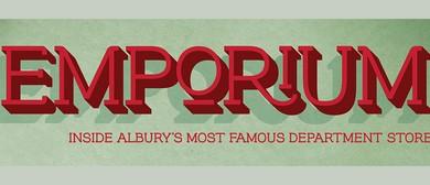 Emporium – Inside Albury's Most Famous Department Store
