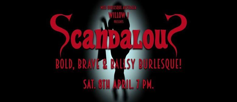 Scandalous – Burlesque Night