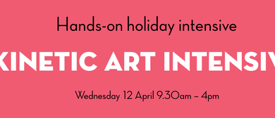 Hands-On Holiday Intensive – Kinetic Art Intensive