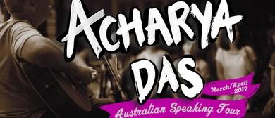Reincarnation, A Second Chance? Acharya Das Speaking Tour