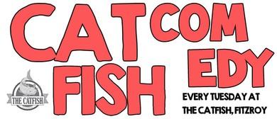 Catfish Comedy
