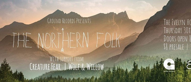 The Northern Folk With Creature Fear and Wind and Willow
