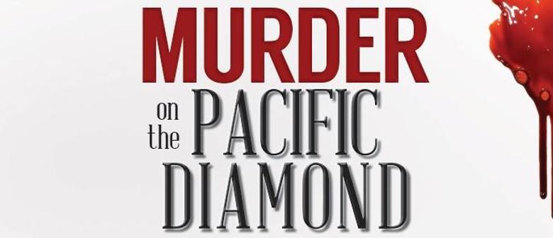 Murder On the Pacific Diamond