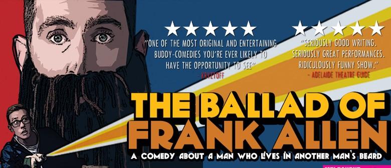 Melbourne Comedy Festival – The Ballad Of Frank Allen