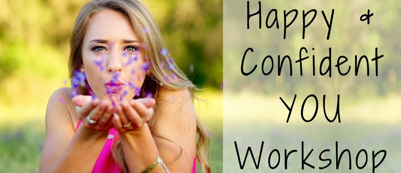 Happ and Confident You Workshop