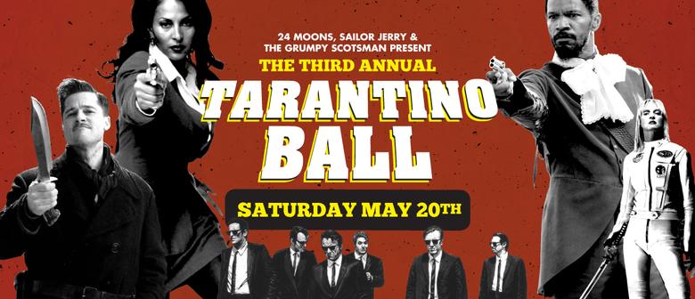 Third Annual Tarantino Ball