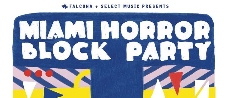 Miami Horror Block Party