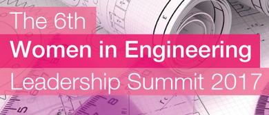 The 6th Women In Engineering Leadership Summit 2017