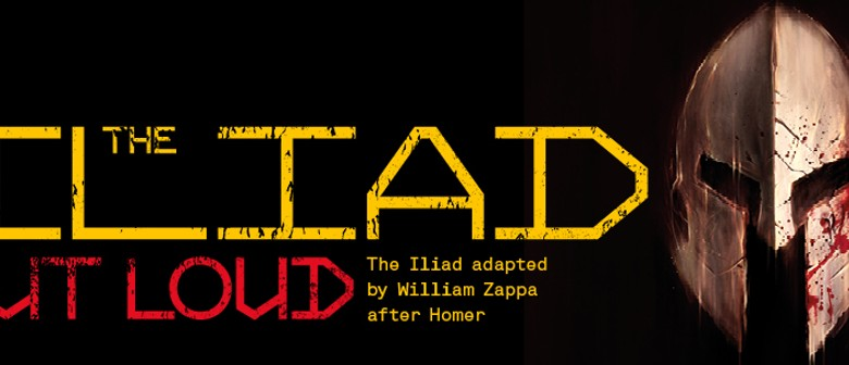 The Iliad – Out Loud and Abridged