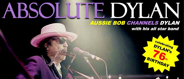 Absolute Dylan – Aussie Bob Channels Dylan