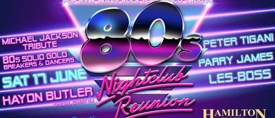 80's Nightclub Reunion