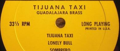 Tijuana Taxi – A Tribute to The Tijuana Bras