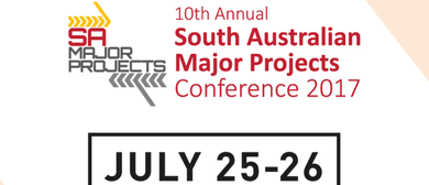 10th Annual SA Major Projects Conference 2017