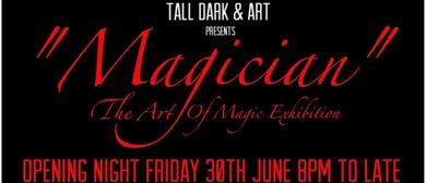 Magician – Magic Inspired Art Exhibition