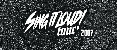 Sing It Loud Tour