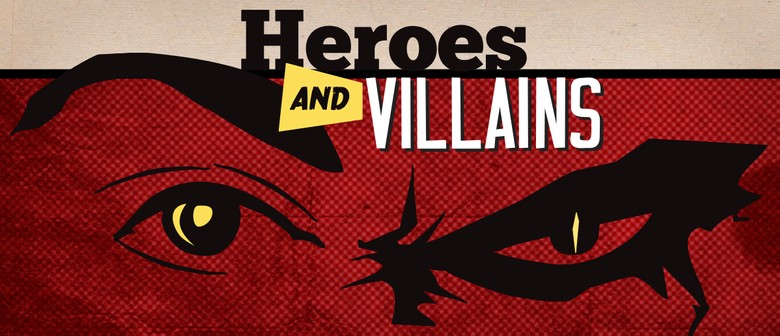 Image result for heroes and villains