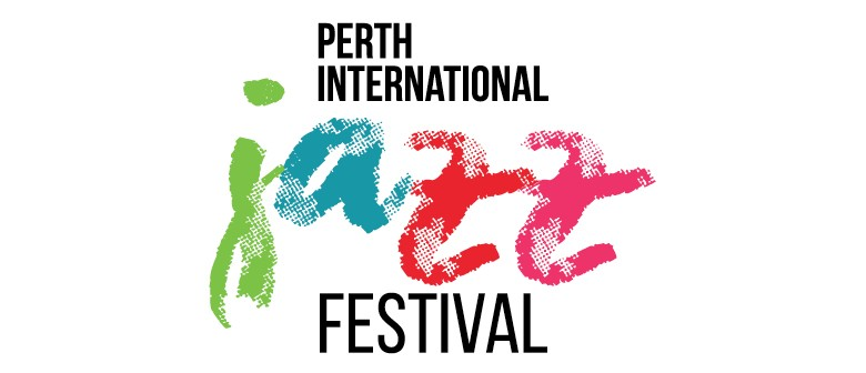 Perth international jazz festival perth eventfinda for 125 st georges terrace perth western australia
