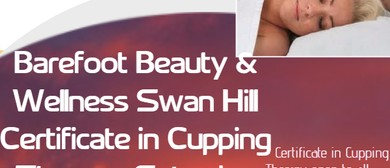 Certificate in Cupping Therapy Swan Hill