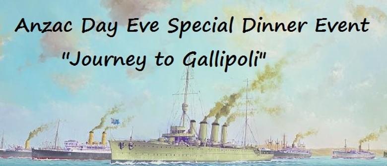 Journey to Gallipoli - Anzac Eve Speacial Dinner Event