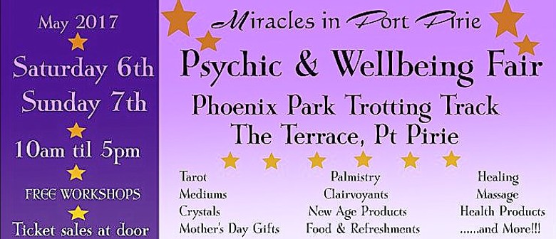 Miracles In Port Pirie – Psychic & Wellbeing Fair