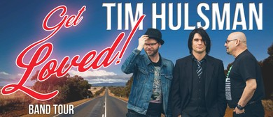 Tim Hulsman Trio – Get Loved Tour 2017
