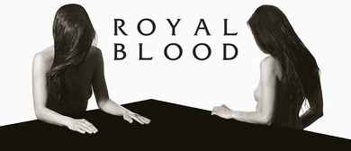 Royal Blood Exclusive Headline Show