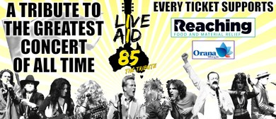 Live Aid 85 The Tribute – The Day Music Changed the World