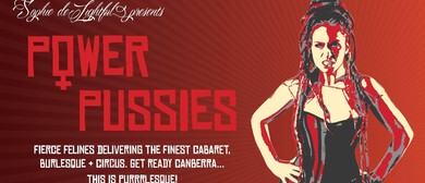 Power P*ssies – Cabaret and Burlesque
