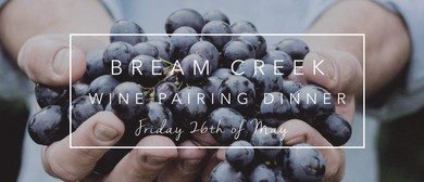 Bream Creek Wine Pairing Dinner