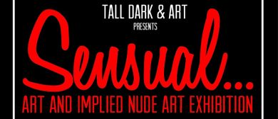 Sensual – Nude and Implied Nude Art Exhibition