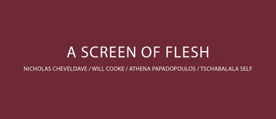 A Screen of Flesh – Group Exhibition