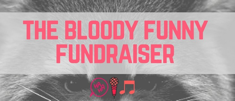 The Bloody Funny Fundraiser