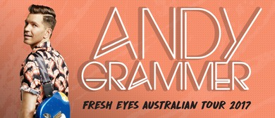 Andy Grammer – Fresh Eyes Australian Tour