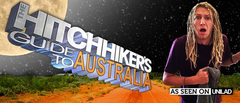 Rory Lowe – The Hitch Hikers Guide to Australia