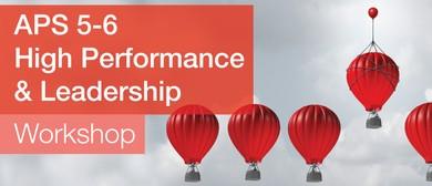APS 5–6 High Performance and Leadership Workshop