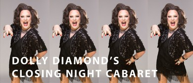 Dolly Diamond's Closing Night Cabaret