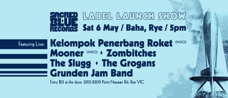 Sacred Blue Records Launch Party